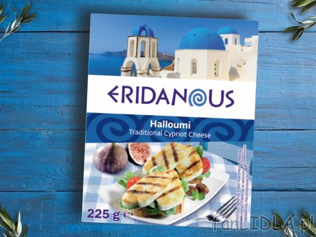 Ser Halloumi Eridanous Artykuly Spozywcze Fanlidla Pl